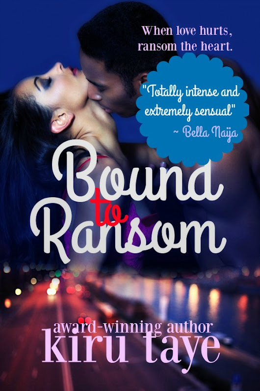 Lock, stock and designer hair | Bound To Ransom #MidWeekTease #Romance | Sensual African stories | Kiru Taye