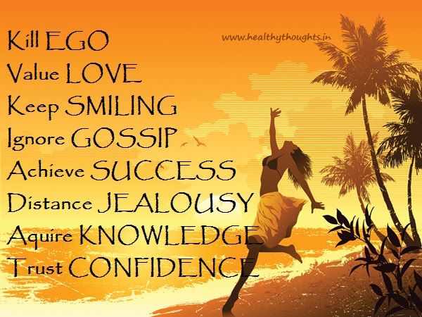 Kill Ego Value Love Keep Smiling Ignore Gossip Achieve Success