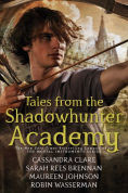 Title: Tales from the Shadowhunter Academy, Author: Cassandra Clare