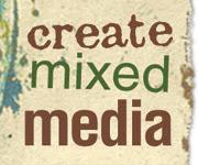 CreateMixedMedia.com: instruction and inspiration for mixed media artists