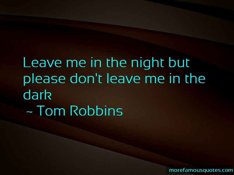 Quotes About Dont Leave Me Top 78 Dont Leave Me Quotes From