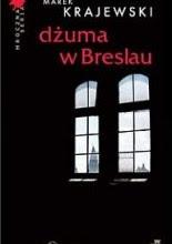 """Marek Krajewski """"Dżuma w Breslau"""""""