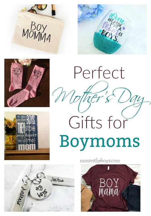 Perfect Mother's Day Gifts for Boymoms - Mom vs the Boys