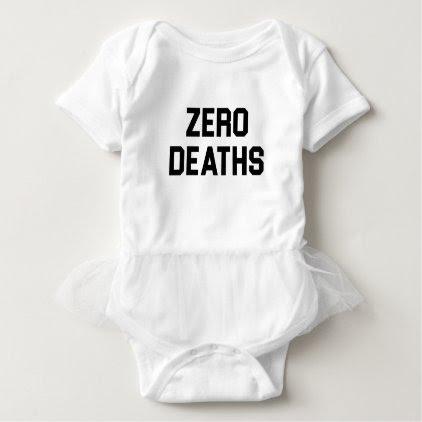 Zero Deaths Baby Bodysuit