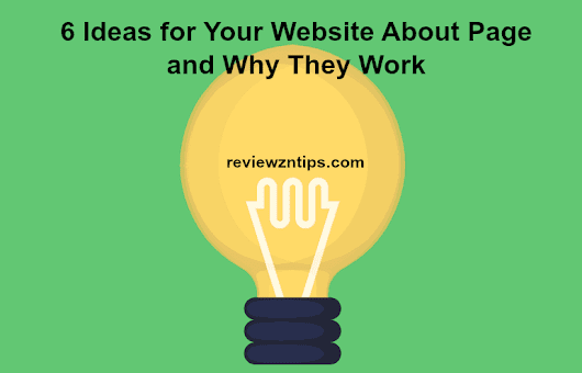 6 Ideas for Your Website About Page and Why They Work
