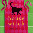 After Reading: HOUSEWITCH and WICKED