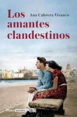 megustaleer - Los amantes clandestinos - Ana Cabrera Vivanco