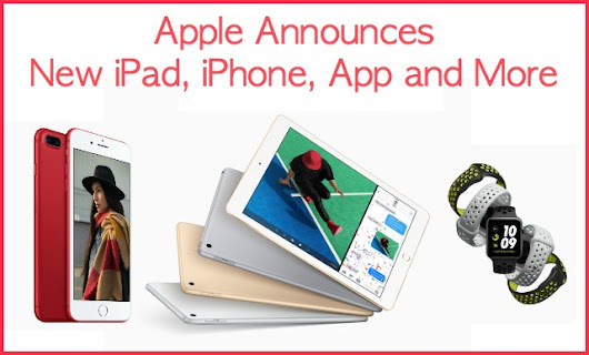 Apple Announces New iPad, iPhone, App and More