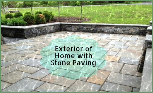 Decorate the Exterior of Your Home with Some Stone Paving