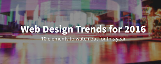 10 Web design trends you can expect to see in 2016