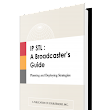 IP STL : A Broadcaster's Guide 2018