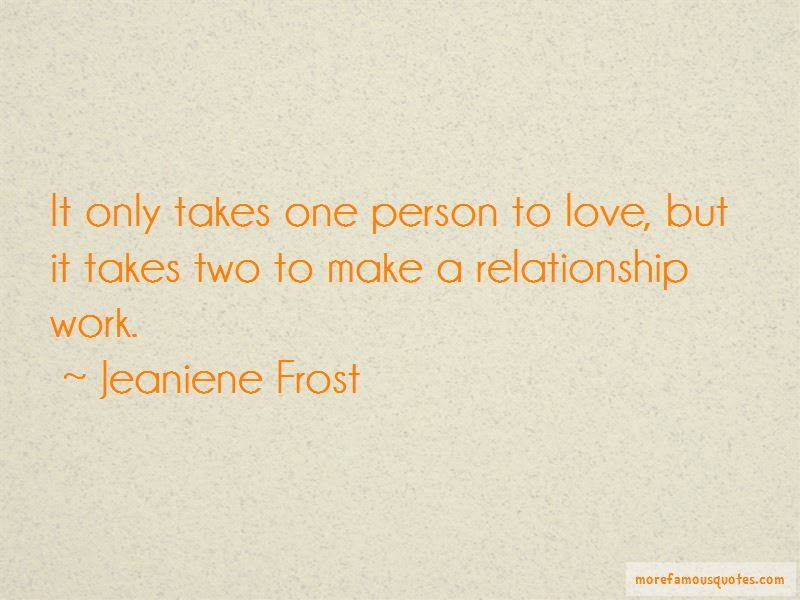 Quotes About It Takes Two To Make A Relationship Work Top 3 It