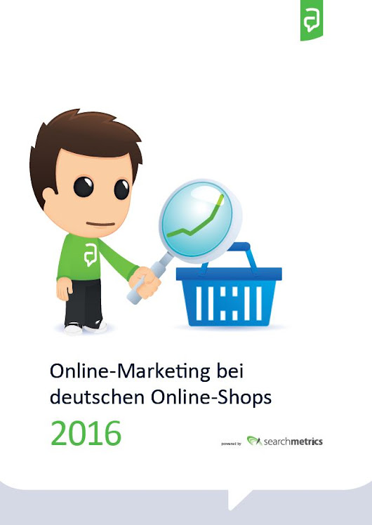 E-Commerce-Studie: Online Marketing bei deutschen Online Shops 2016