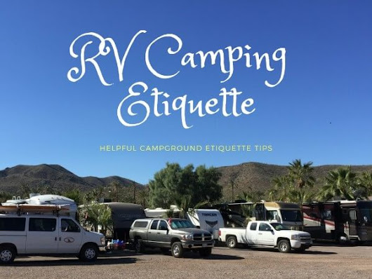 A Few Helpful RV Camping Etiquette Tips - Gr8 Travel Tips