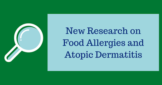 New Research on Food Allergies and Atopic Dermatitis