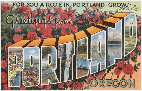 For you a rose in Portland grows. Greetings from Portland, Oregon
