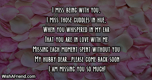 I Miss Being With You I Missing You Message For Husband