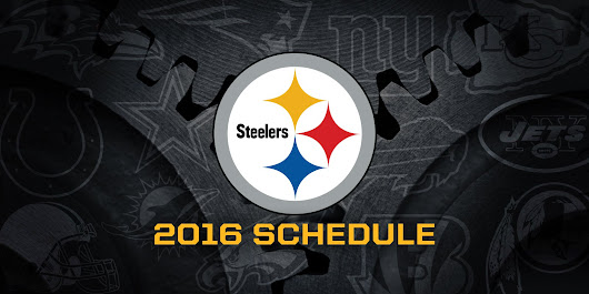 Steelers 2016 Regular Season Schedule » Steelers Gab