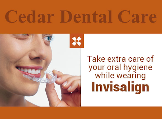 Take extra care of your oral hygiene while wearing Invisalign