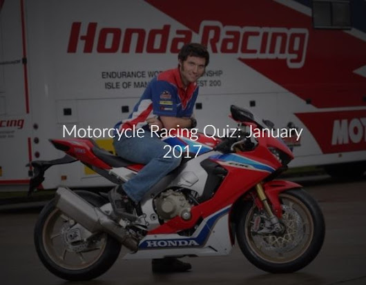 Motorcycle Racing Quiz: January 2017 - Devitt Insurance