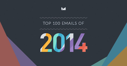 BuzzFeed - The Top 100 Email Marketing Campaigns of 2014