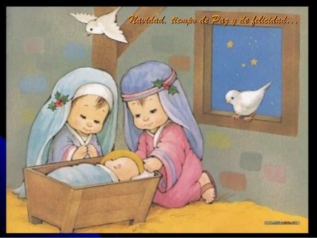 para celebrar que el Niño Jesús ha nacido ya.