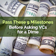 How to Raise Capital for a Startup - Pass These 9 Milestones Before Asking VCs for Funding