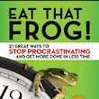 Eat That Frog! Guest Post From Brian Tracy