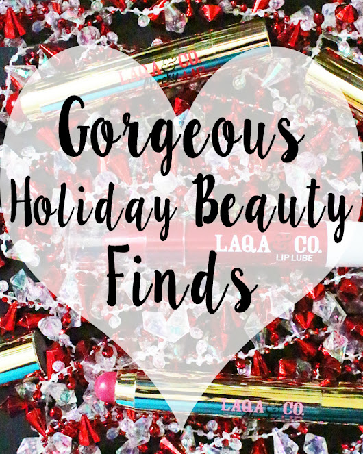 Let's Chat About Some Gorgeous Holiday Beauty Finds