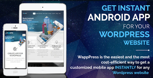 Wapppress - Instant Android App for Any Wordpress Site