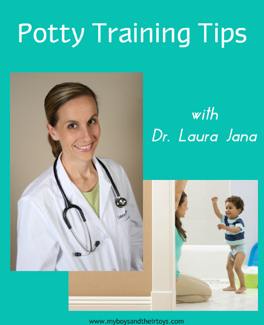Potty Training Tips with Dr. Laura Jana - My Boys and Their Toys