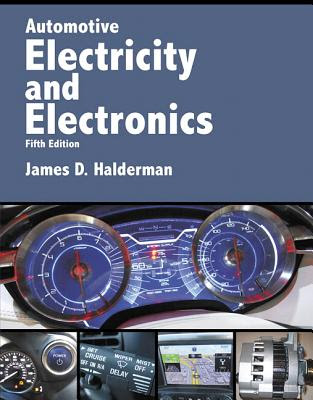 Automotive Electricity and Electronics book by James D ...