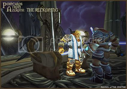 Postcards of Azeroth: The Reckoning, by Rioriel Ail'thera