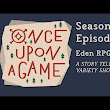 Once Upon A Game | Eden RPG  - YouTube