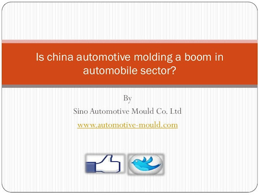 Is china automotive molding a boom in automobile sector