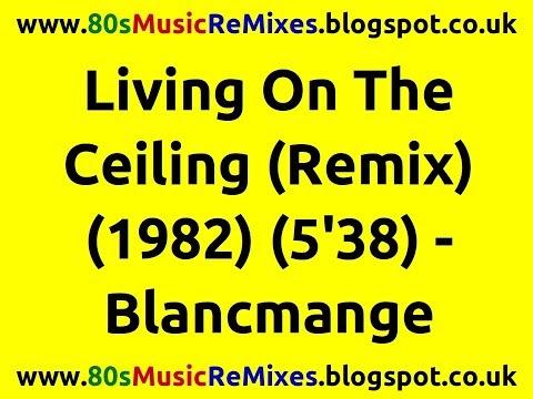 Blancmange Feel Me Living On The Ceiling