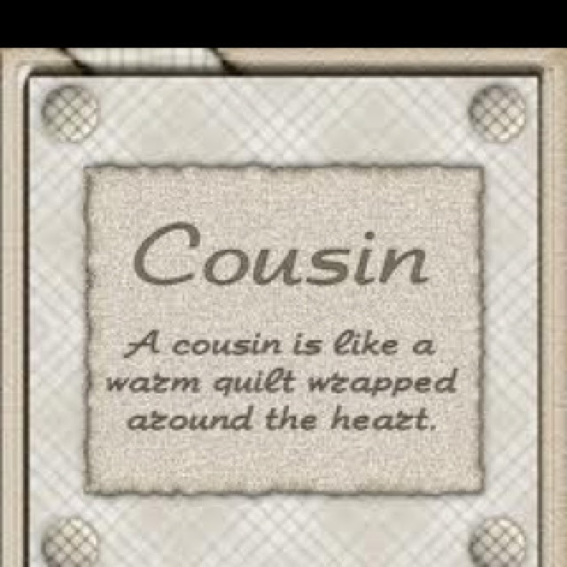 Quotes About Cousin Brothers 49 Quotes
