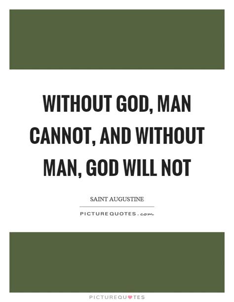 A Man Without God Quotes