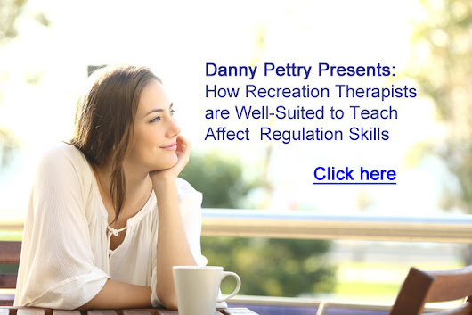 Affect Regulation skills - Presented by Danny Pettry