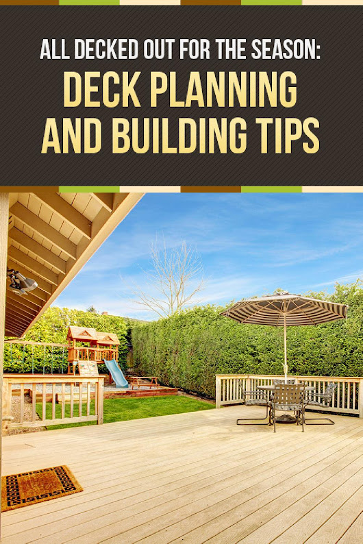 All Decked Out for the Season Deck Planning and Building Tips