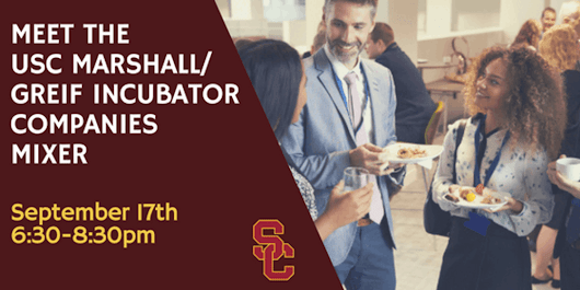 Meet the USC Marshall/Greif Incubator Companies Mixer