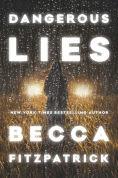 Title: Dangerous Lies, Author: Becca Fitzpatrick