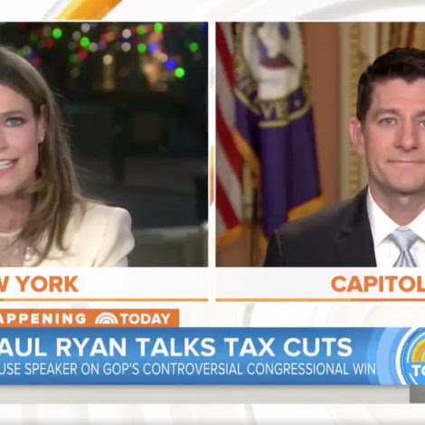 NBC's Savannah Guthrie Grills Paul Ryan on Tax Bill: 'Are You Living In a Fantasy World?'