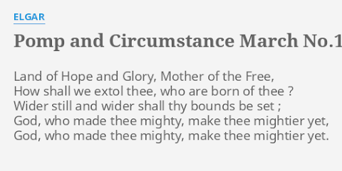 Elgar Pomp And Circumstance March No 1 Lyrics
