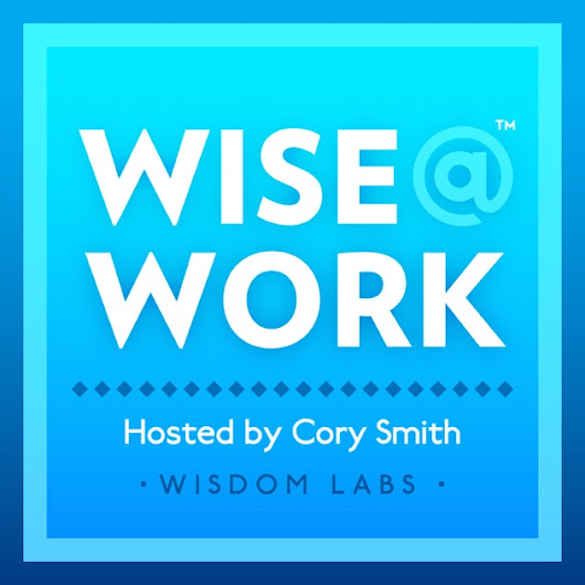 Wise@Work by Wisdom Labs on Apple Podcasts