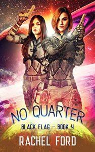No Quarter by Rachel Ford