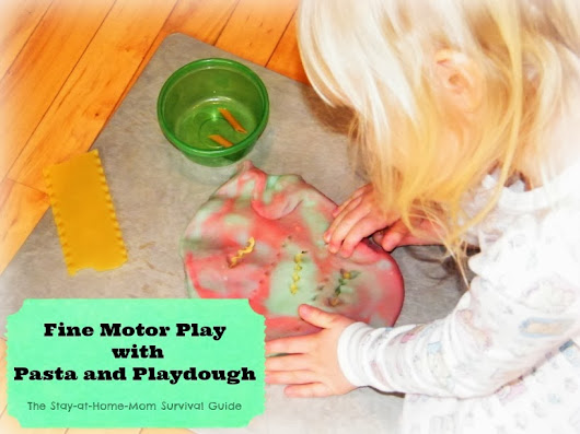 Fine Motor Play with Pasta and Playdough - The Stay-at-Home-Mom Survival Guide