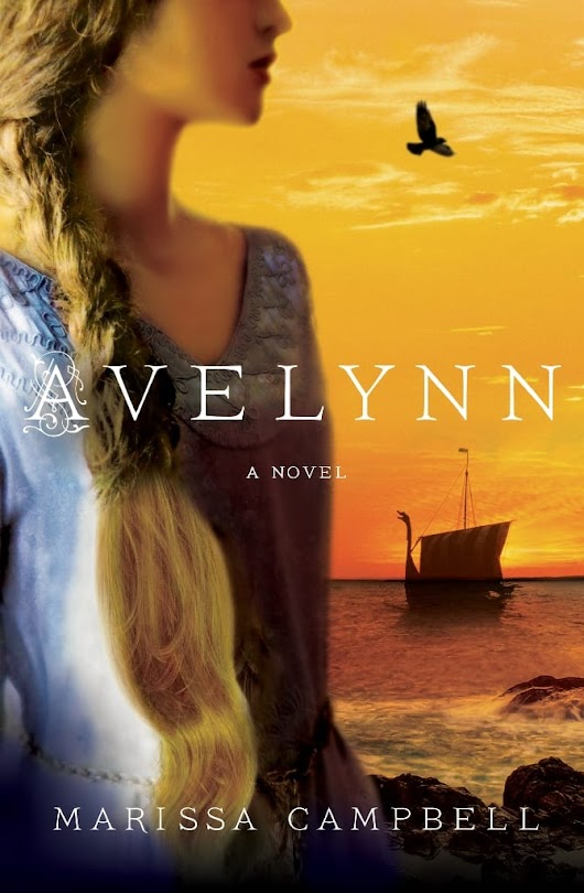 "Blog Book Tour | ""Avelynn"" by Marissa Campbell #histfic for readers curious about Vikings yet attached to Saxons with moxie!"