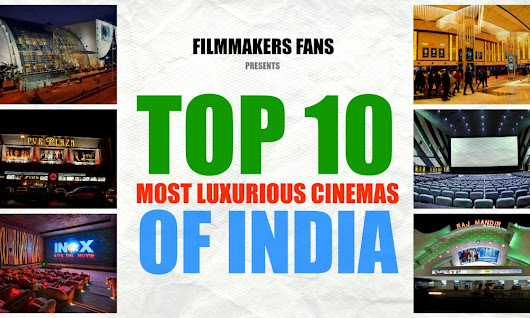 Found ! India's 10 Most Expensive Movie Theatres