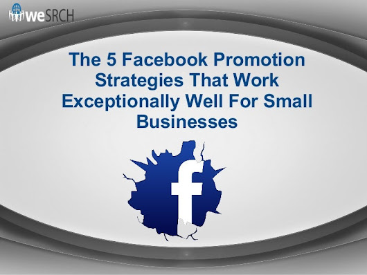 The 5 Facebook Promotion Strategies That Work Exceptionally Well For …